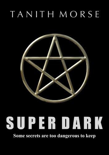 Super Dark (Super Dark Trilogy) by Tanith Morse