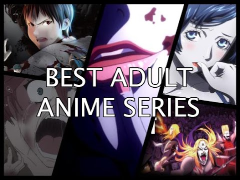 Best Anime Series For Adults