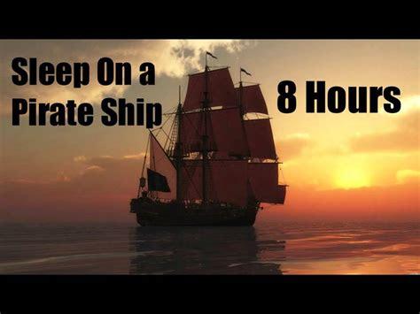 sleep   pirate ship  hours sleep relax chill