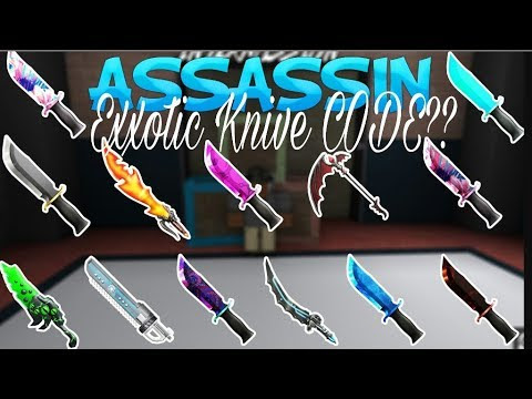 Assassin Roblox Exotic Knife List Codes Free Robux Promo Codes