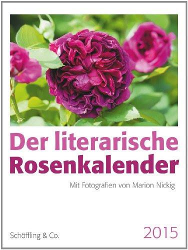 Der literarische Rosenkalender 2015