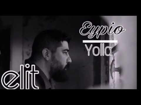 Eypio Yolla Şarkı Sözleri