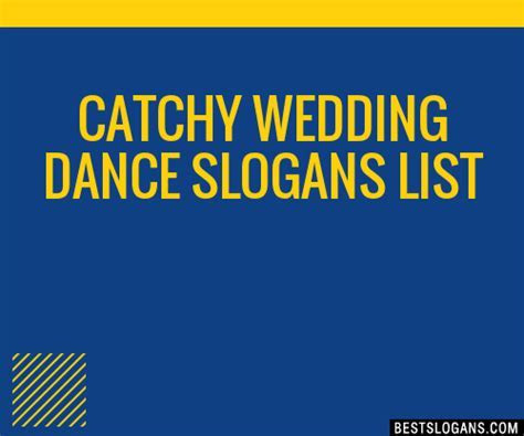 30  Catchy Wedding Dance Slogans List, Taglines, Phrases
