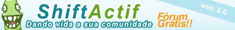 Shiftactif - O blog dos fóruns