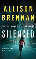 Silenced by Allison Brennan