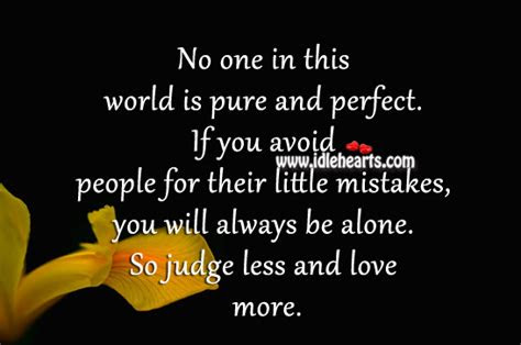 No One Perfect In This World Quotes