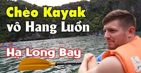 Chèo thuyền Kayak Hang Luồn ngắm tàu 5 Sao trên Vịnh Hạ Long đẹp nhất thế giới