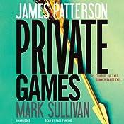 Private Games | [James Patterson, Mark Sullivan]