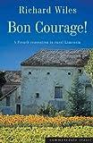 Bon Courage by Richard Wiles