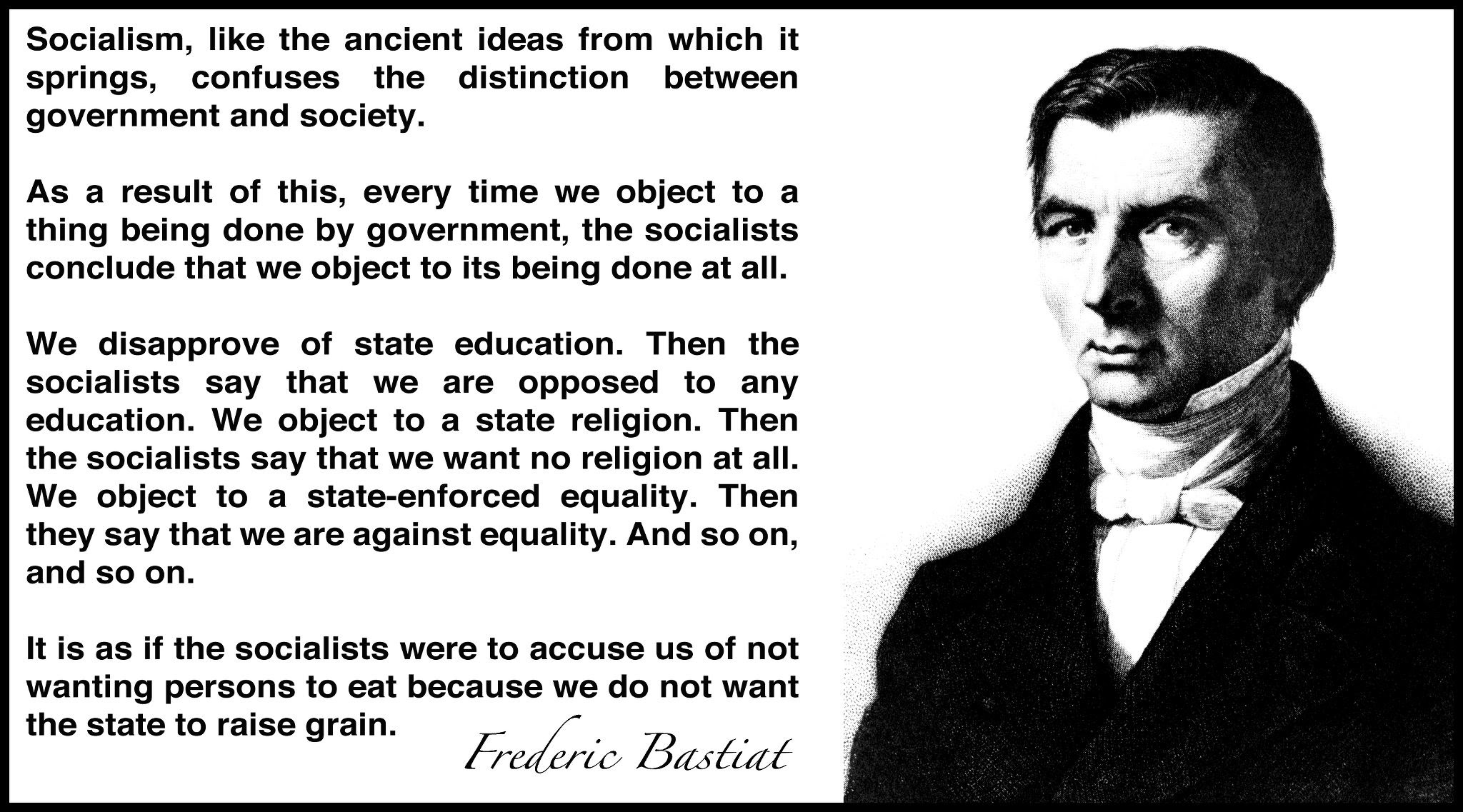 Bastiat Quotes Socialism. QuotesGram