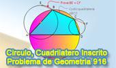 Problema de Geometría 916 (English ESL): Cuadrilátero Inscrito, Diámetro, Congruencia