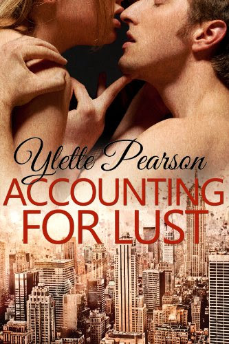 Accounting for Lust by Ylette Pearson