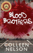 Title: Blood Brothers, Author: Colleen Nelson