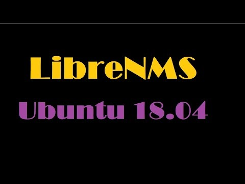 How to Install and Configure LibreNMS on an Ubuntu 18.04 Server