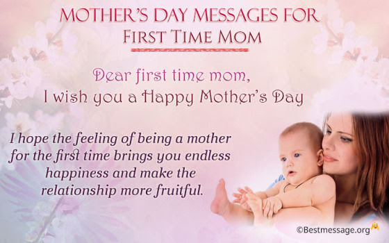 Dear First Time Mom I Wish You A Happy Mothers Day Pictures