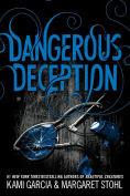 Title: Dangerous Deception, Author: Kami Garcia