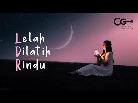 Chord Kunci Gitar Lelah Dilatih Rindu – Chintya Gabriella oleh - chordgitarid.xyz
