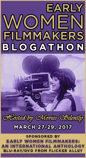 The Early Women Filmmakers Blogathon