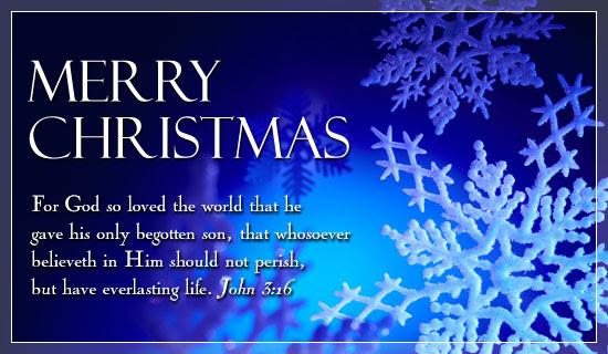 Merry Christmas - John 3:16 Christmas Holidays eCard - Free Christian Ecards Online Greeting Cards