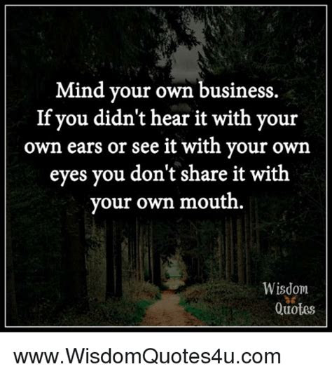 Famous Quotes Mind Your Own Business