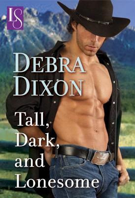 Tall, Dark, and Lonesome: A Loveswept Classic Romance