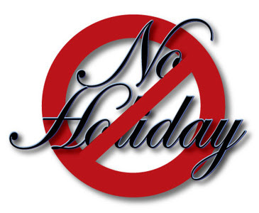 NO Holiday