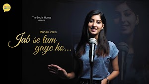 Jab Se Tum Gaye Ho by Mansi Soni | The Social House Poetry