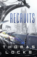 Title: Recruits, Author: Thomas Locke