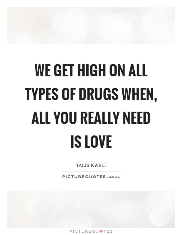 Drugs Quotes Drugs Sayings Drugs Picture Quotes