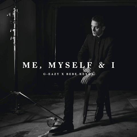 G Eazy Me Myself And I Mp3 Lyrics