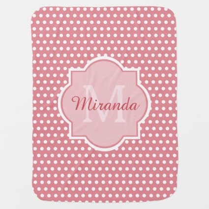 Cute Pink Polka Dots With Girly Monogram and Name Swaddle Blankets