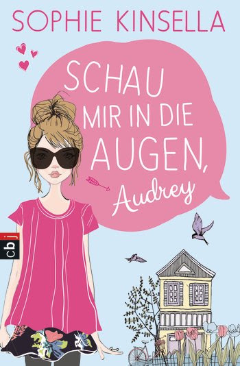 Schau mir in die Augen, Audrey! von Sophie Kinsella