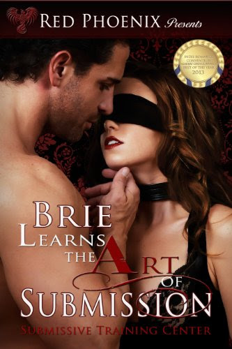 Brie Learns the Art of Submission: Submissive Training Center (Brie Series) by Red Phoenix