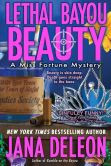Lethal Bayou Beauty (Miss Fortune Mystery Series #2)