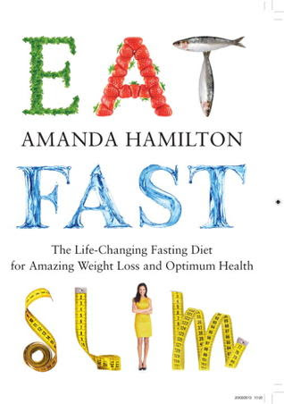 Eat, Fast, Slim by Amanda Hamilton