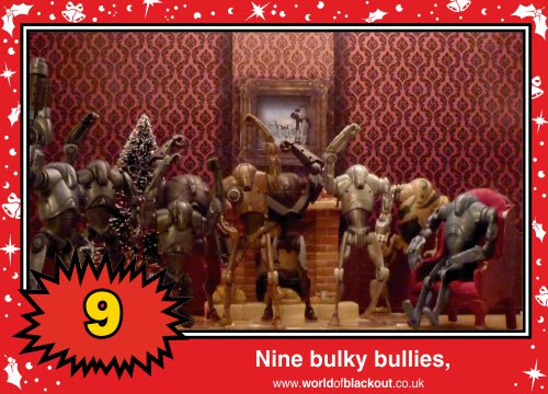 On the twelfth Wookiee Life Day, the Dark Side gave to me: Nine bulky bullies...