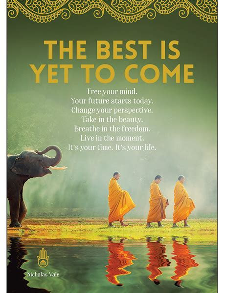 A51   The best is yet to come Greeting Card   Affirmations