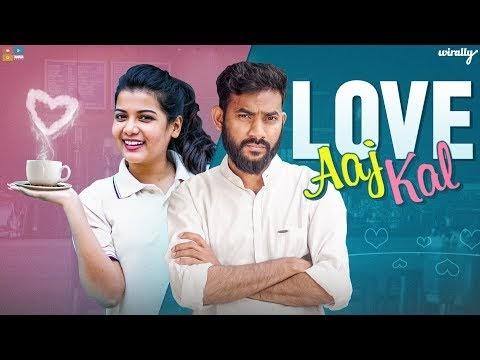 Love Aaj Kal by Wirally
