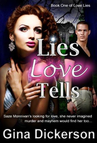 Lies Love Tells (Love Lies) by Gina Dickerson
