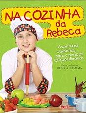 O ato de comer vira uma brincadeira com receitas de Rebeca Chamma