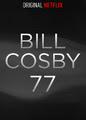 Bill Cosby 77 | filmes-netflix.blogspot.com
