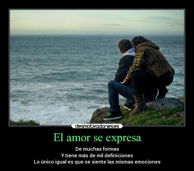 El Amor Se Expresa Desmotivaciones
