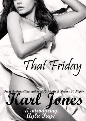 That Friday (That Weekend) by Karl Jones