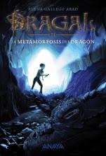 La metamorfosis del dragón (Dragal II) Elena Gallego Abad