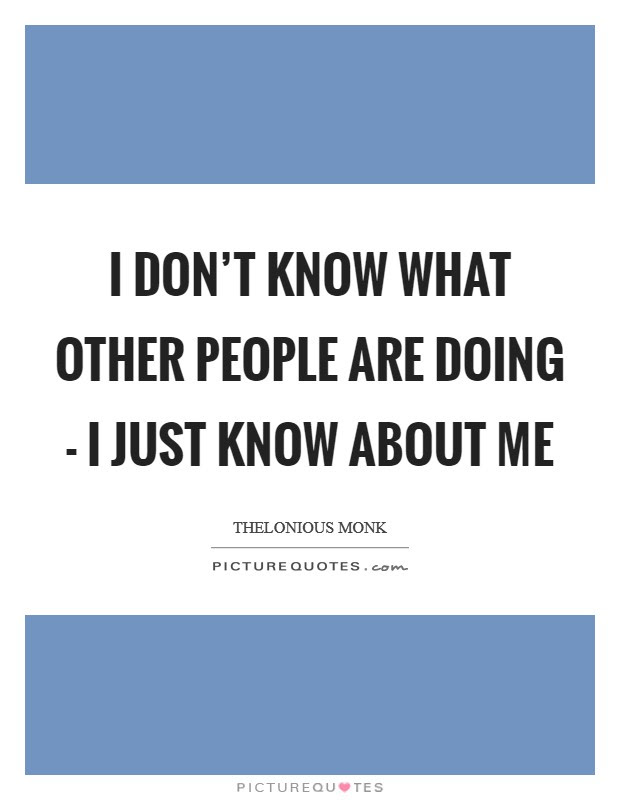 Just Doing Me Quotes Sayings Just Doing Me Picture Quotes
