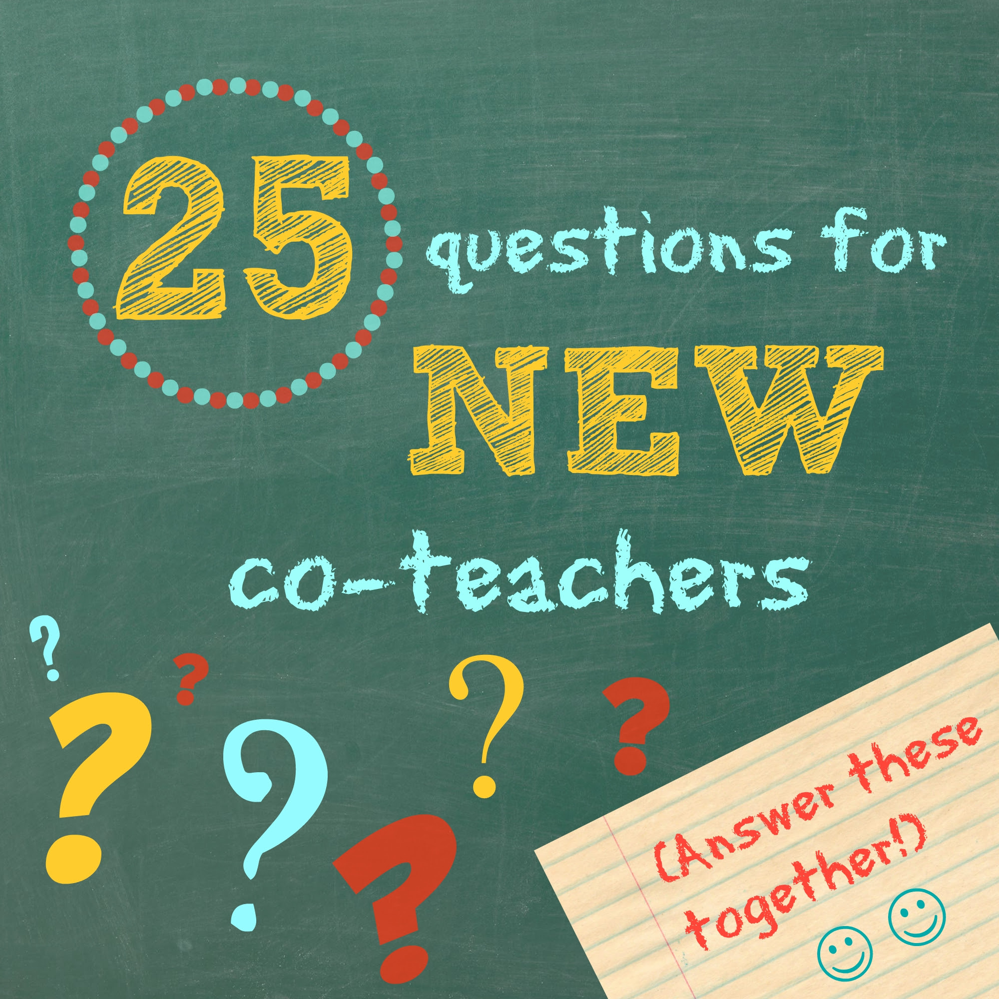 25 Questions for NEW Co-Teachers to Answer Together ...