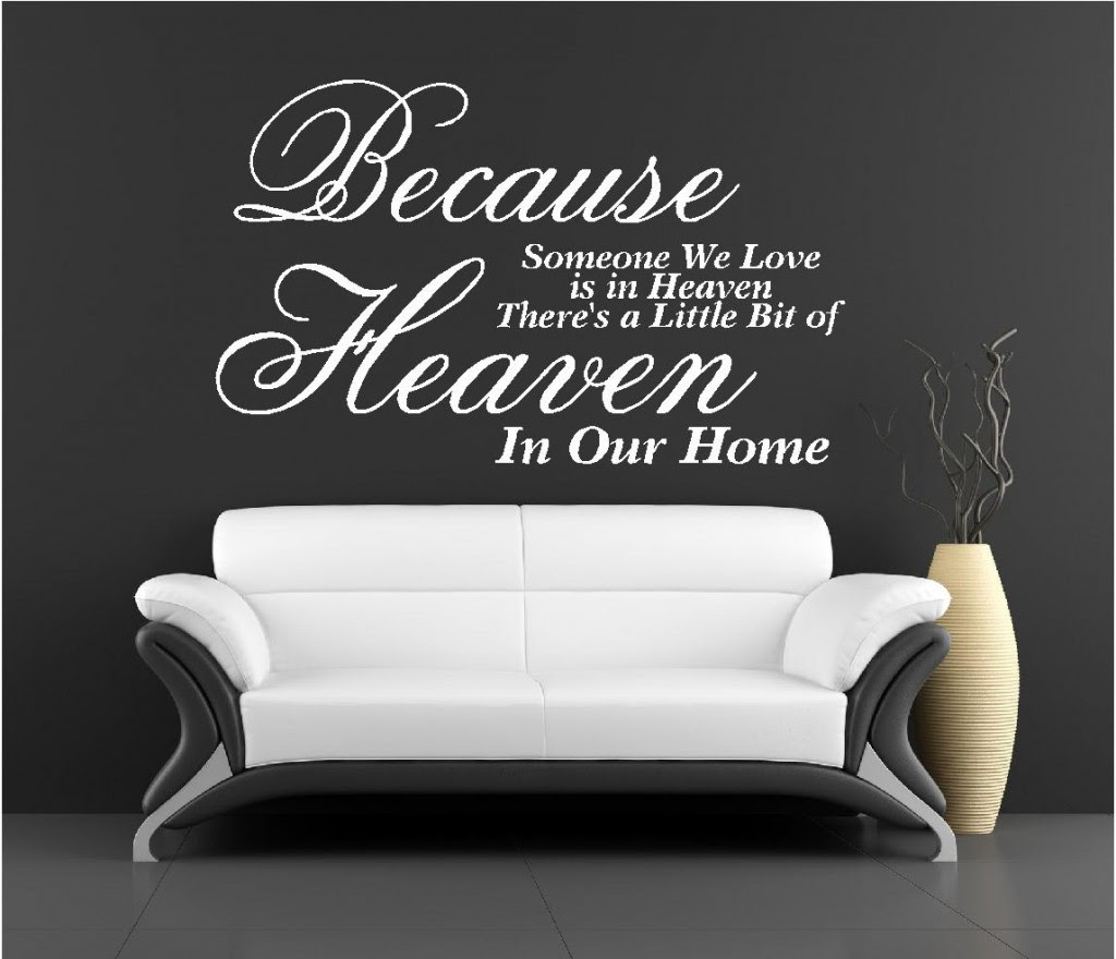 Because someone we love is in heaven wall art sticker