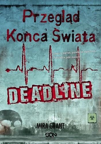Okładka książki Przegląd Końca Świata: Deadline