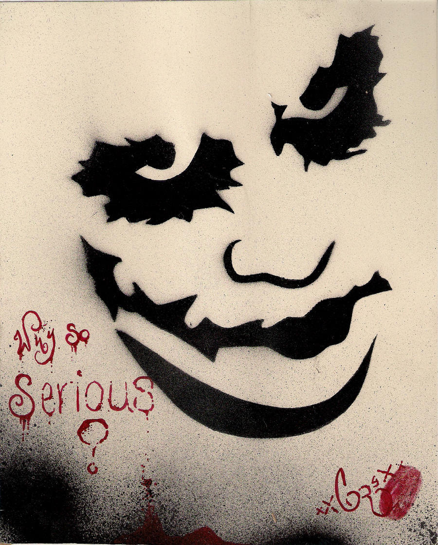 why so serious by