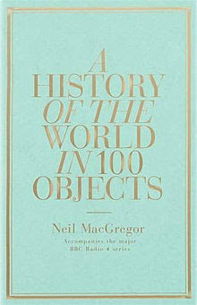 More about A History of the World in 100 Objects